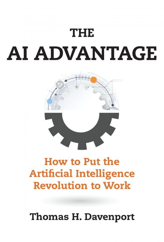 , Release of Tom Davenport's New Book: The AI Advantage